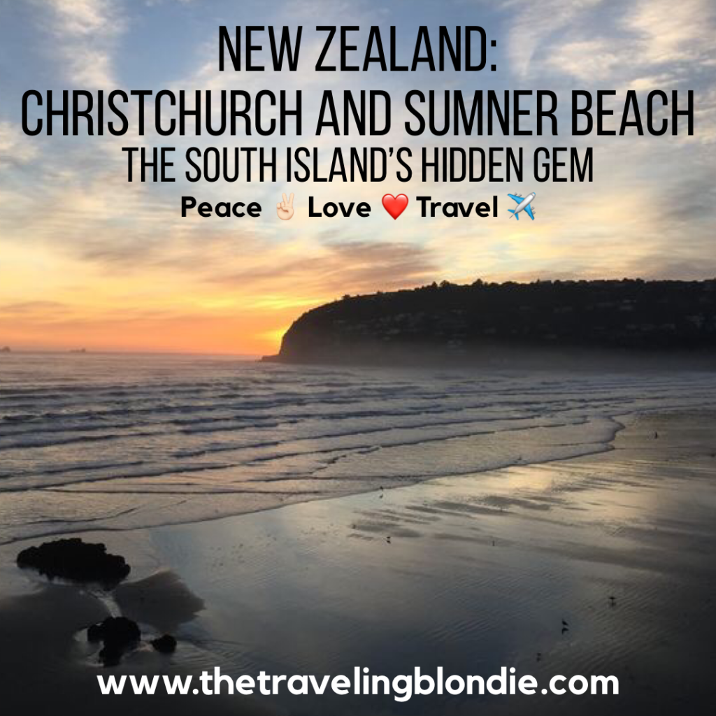 New Zealand: Christchurch And Sumner Beach-The South Island's Hidden Gem