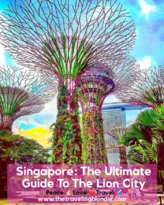 Singapore: The Ultimate Guide To The Lion City