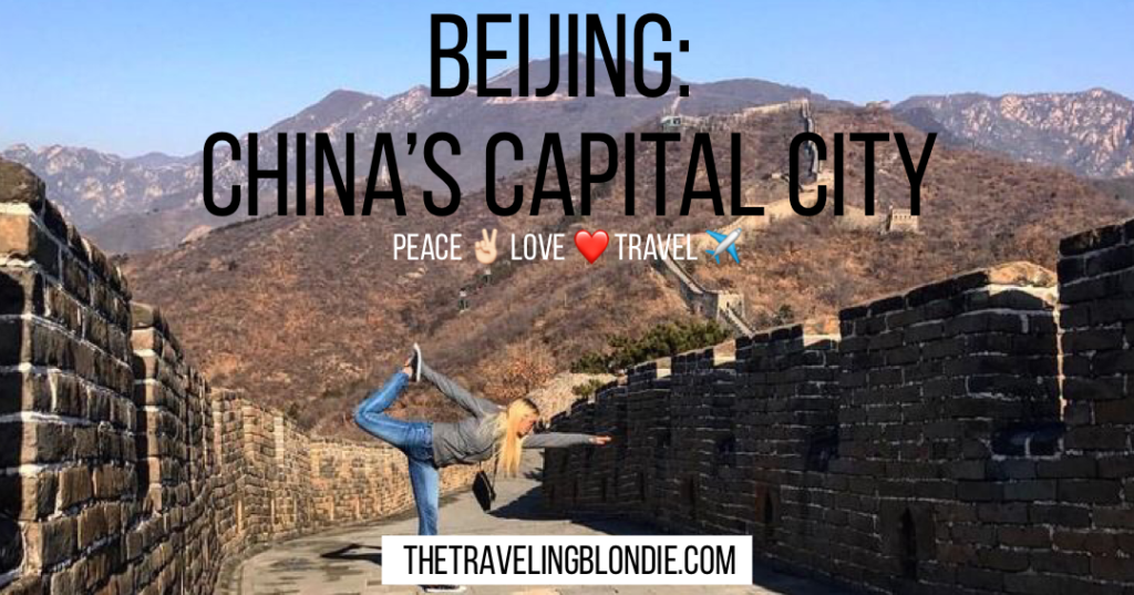 Beijing: China's Capital City