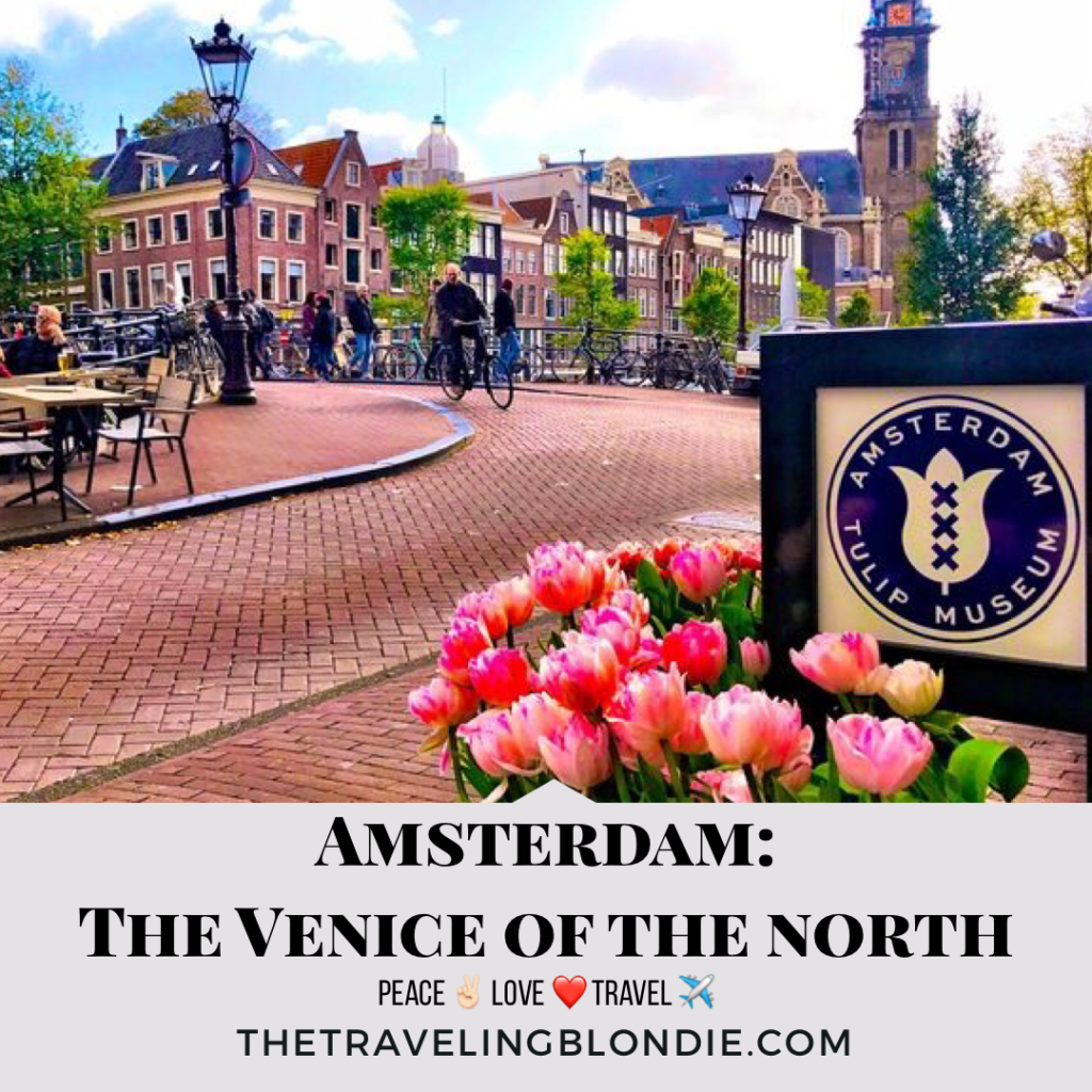 Amsterdam: The Venice Of The North