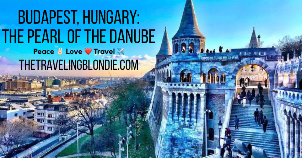 Budapest, Hungary: The 'Pearl of the Danube'